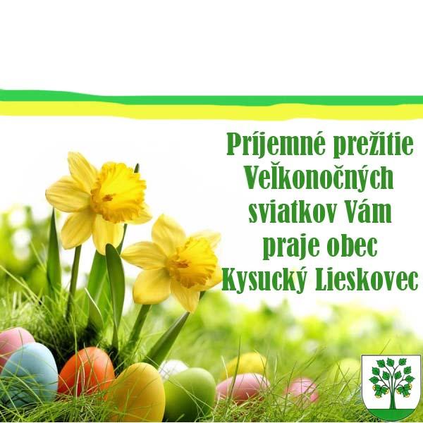 Obec Kysucký Lieskovec Vám praje príjemné prežitie Veľkonočných sviatkov